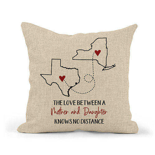 Personalized Love Between Mother & Daughter Two State Pillow
