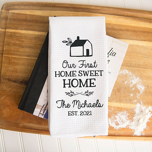 Our First Home Towel