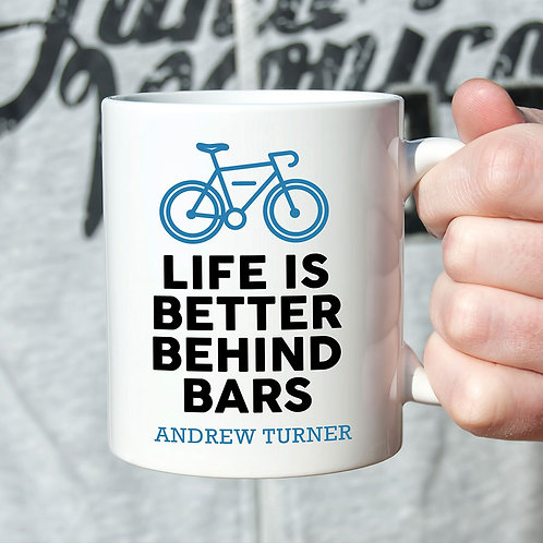 Personalized life is better behind bars coffee mug