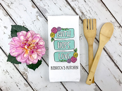 personalized love hope faith kitchen towel