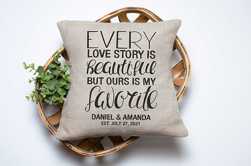 personalized every love story is beautiful but our is my favorite pillow