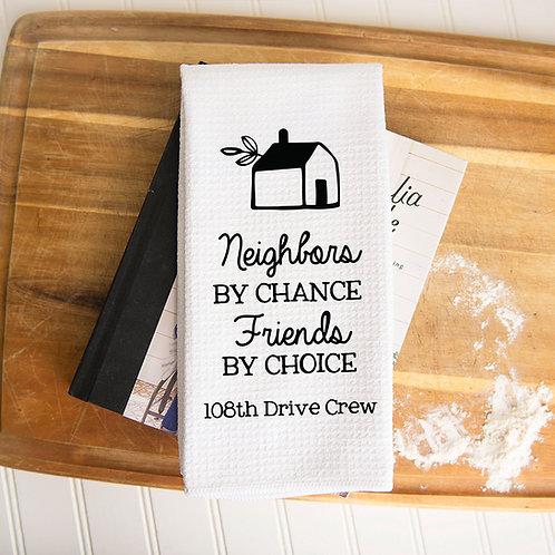 Neighbors and friends towel