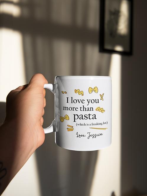 I Love You More Than Pasta Personalized Mug