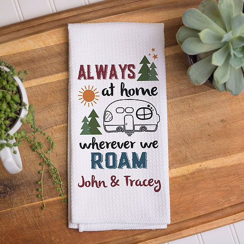 Personalized Home Is Wherever We Roam Dish Towel