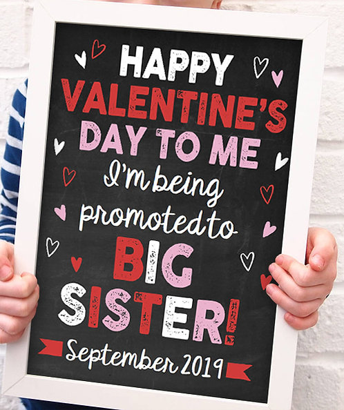 Happy Valentine's Day to Me, Promoted Big Sister Pregnancy Announcement Print