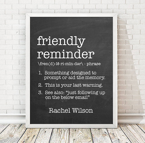 friendly reminder definition print for office