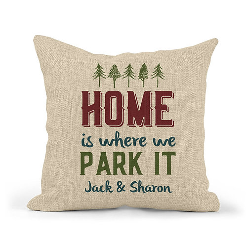 personalized home is where you park it pillow case cover