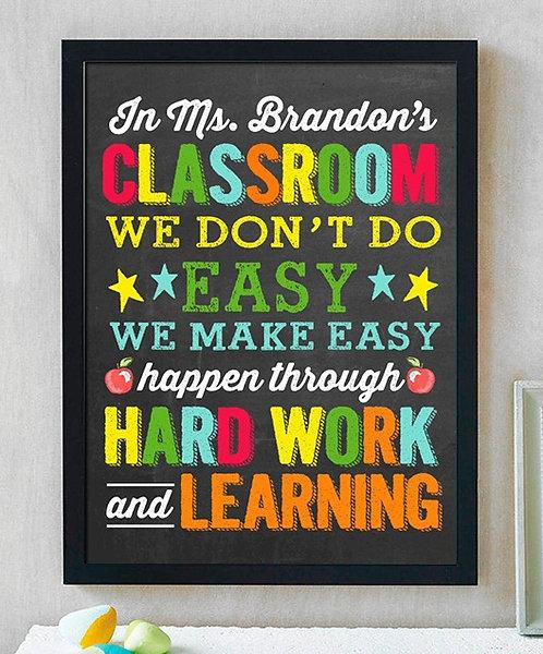 Teacher Hard Work Classroom Print