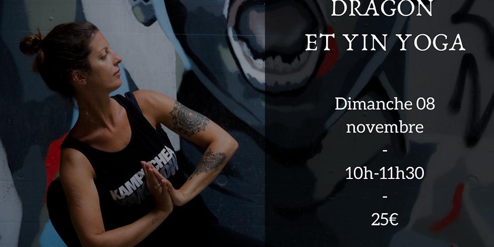 Danse du dragon et yin yoga