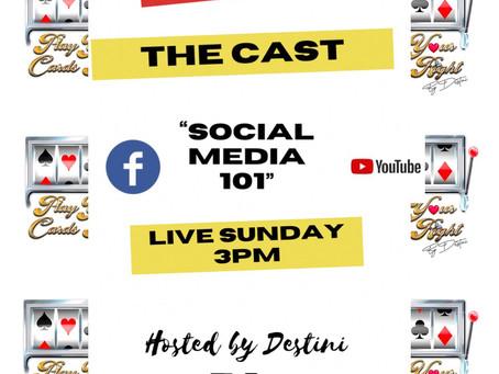 Social Media 101 (PYCR CAST)