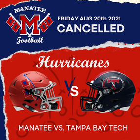 MANATEE VS. TAMPA BAY TECH GAME CANCELLED