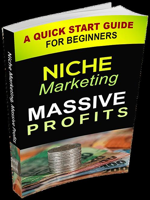 Niche Marketing, Massive Profits