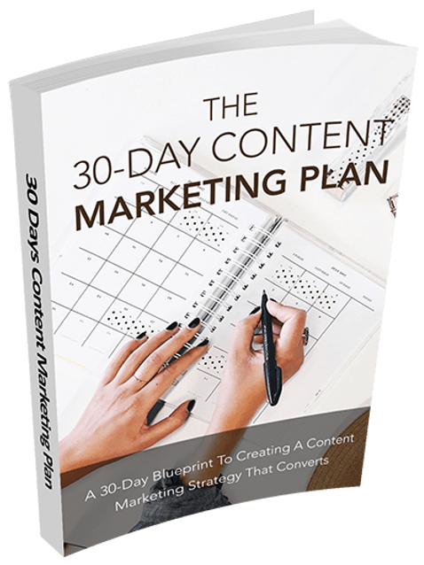 The 30Day Content Marketing Plan