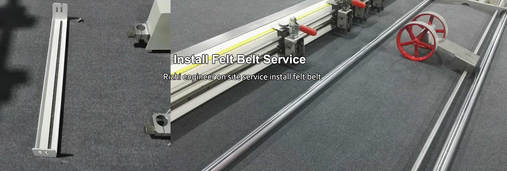 Install Felt Belt Service