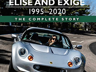 Lotus Elise and Exige 1995-2020: The Complete Story by Johnny Tipler