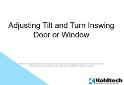 Adjusting Tilt & Turn Inswing Door o