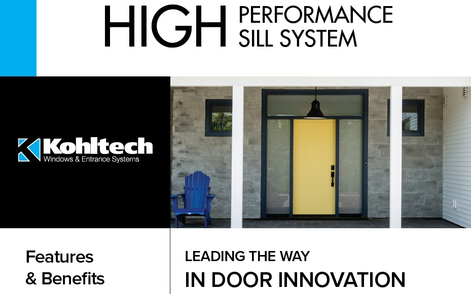 High Performance Sill System