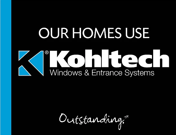 Our Homes Use Kohltech Windows Signs