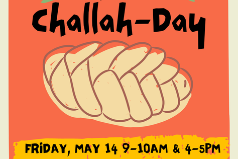 It's a Challah-Day!