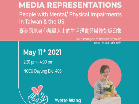 Media Representations of People with Mental/ Physical Impairments in Taiwan and US