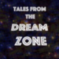 The Dream zone