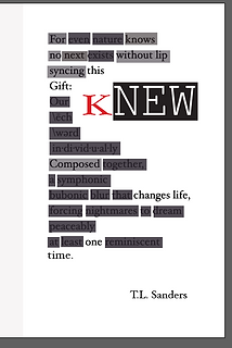 "Author, Spoken Word Artist, TL Sanders creates something ""kNew"""