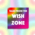 Tales from the Wish Zone