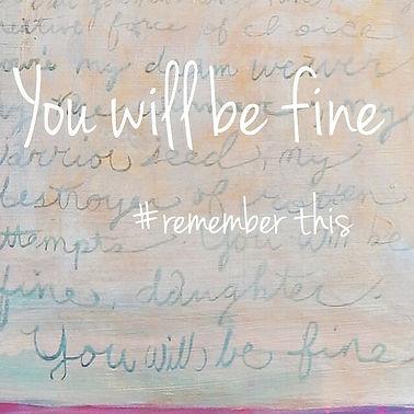#youwillbefine