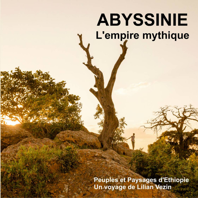 Abyssinie L'empire mythique
