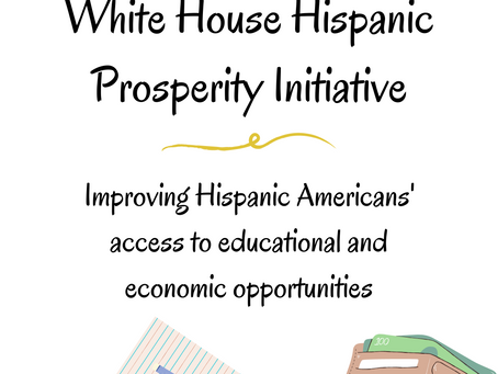 The White House Hispanic Prosperity Initiative