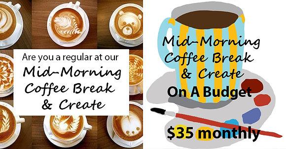 Mid-Morning Coffee Break & Create
