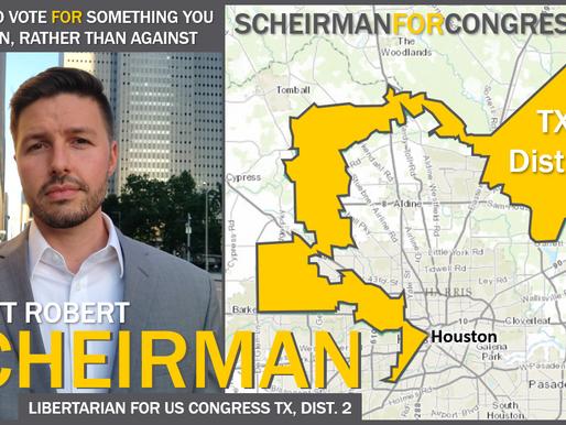 Elliott Scheirman: Libertarian for US Congress (TX-2)