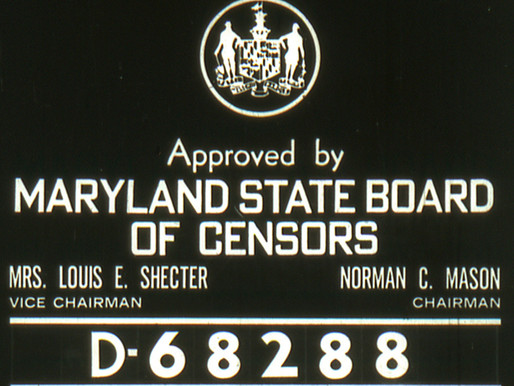 FILM CORNER - Sick Sickies: A Look at the Notorious Film Censorship Board of Maryland