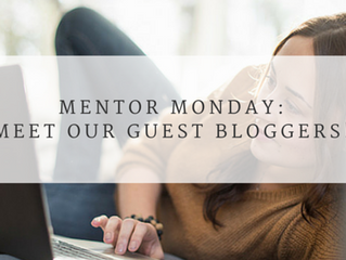 Mentor Monday: Our Guest Bloggers