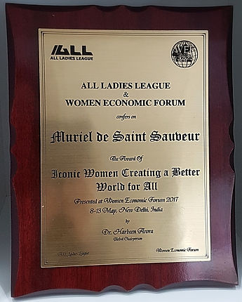 All Ladies League & Women Economic Forum of India rewarded Muriel de Saint Sauveur as an iconic woman creating a better world fo all.