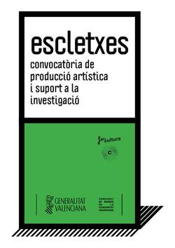 ESCLETXES | beca de producción