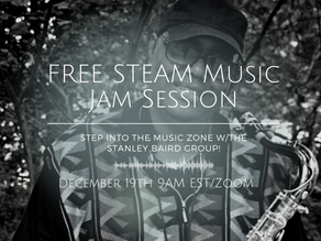 STEAM Jam Session with The Stanley Baird Group!
