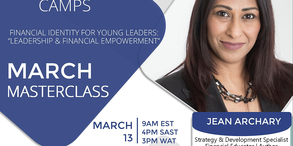 FREE Masterclass with Jean Archary Strategy & Development Specialist Financial Educator | Author