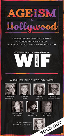 Poster for Panel on Ageism in Hollywood produced by David C Barry