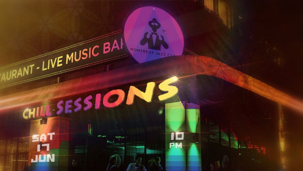 chill sessions at montreux jazz cafe sin