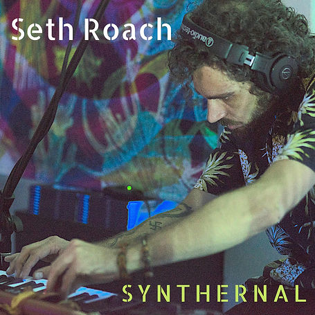 Seth Roach - Synthernal.jpg