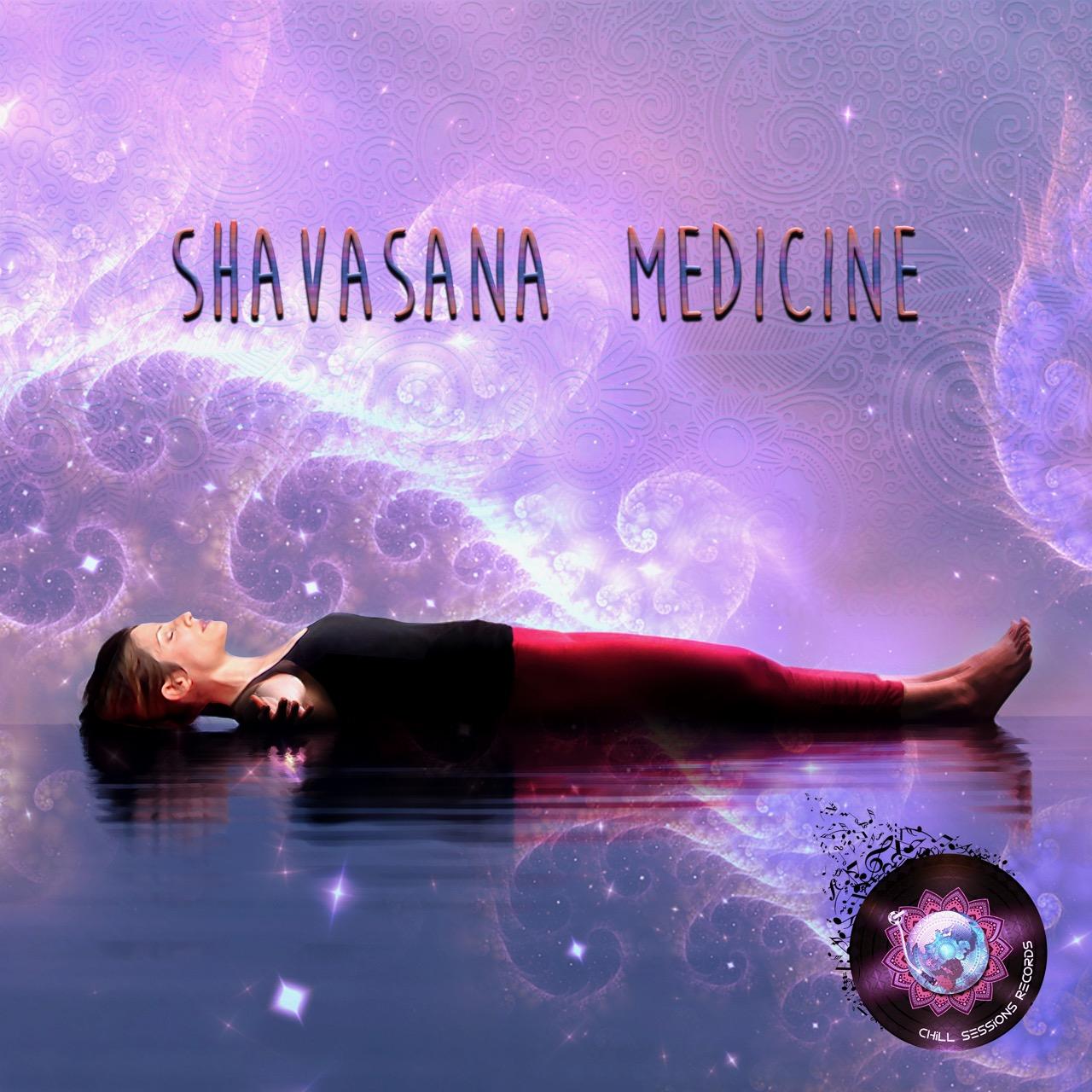 Shavasana Medicine