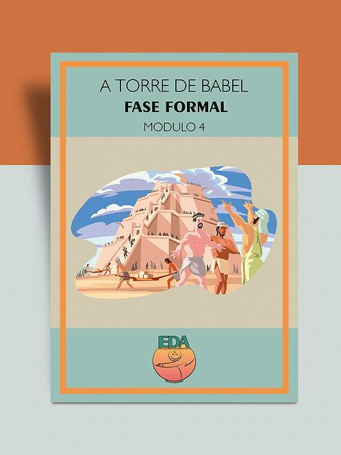 Módulo 4 - Fase Formal - A Torre de Babel