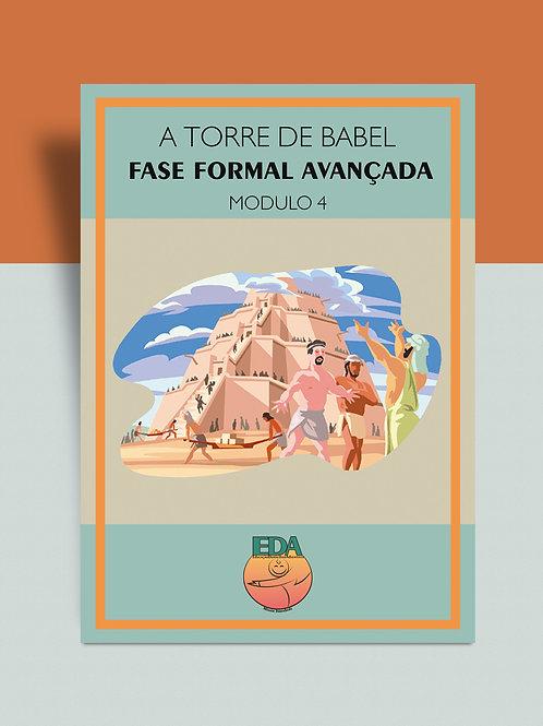 Módulo 4- Fase Formal Avançada- A Torre de Babel