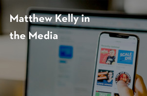 Matthew Kelly in the Media