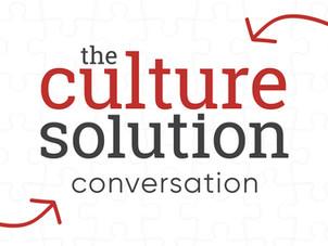 The Culture Solution Conversation