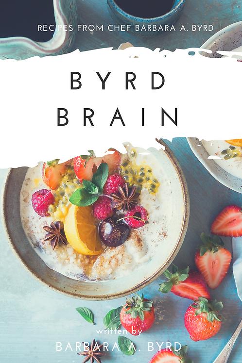 Byrd Brain