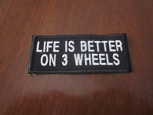 Life is better on Three Wheels patch