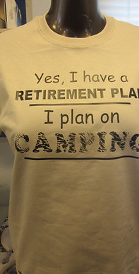 #88 retirement plan/camping tee shirt