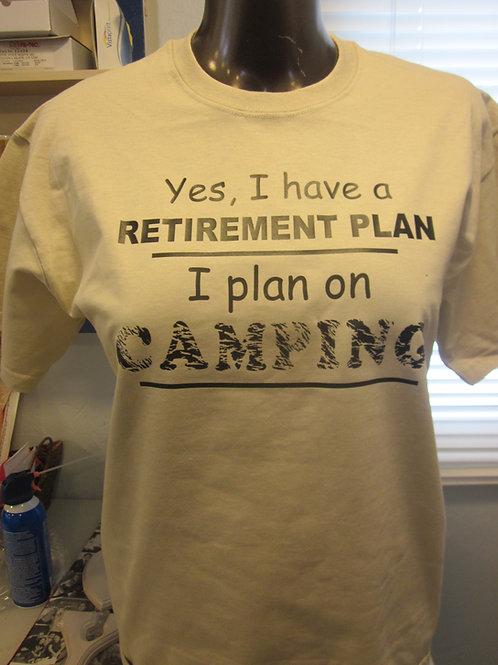 #88 retirement plan/camping tee shirt